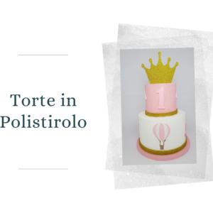 Torte in Polistirolo Decorate